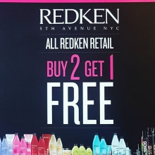 Everybody loves a sale!  For the months of August and September ALL Redken retail is buy 2 get 1 free...