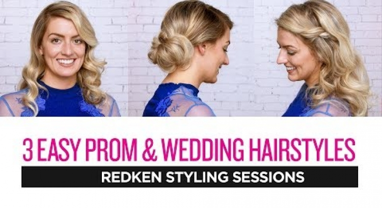 Redken Styling Sessions: 3 Easy Prom and Wedding Hairstyles